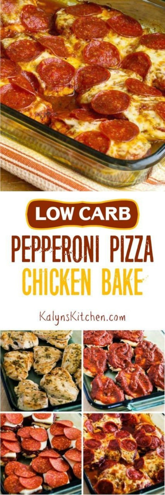 """Low-Carb Pepperoni Pizza Chicken Bake [found on KalynsKitchen.com]"""" src=""""http://getyouhealth.com/wp-content/uploads/images/articles/low_carb_recipes/LowCarb_PizzaChickencopy.jpg"""" alt=""""Low-Carb Pepperoni Pizza Chicken Bake found on KalynsKitchen.com"""